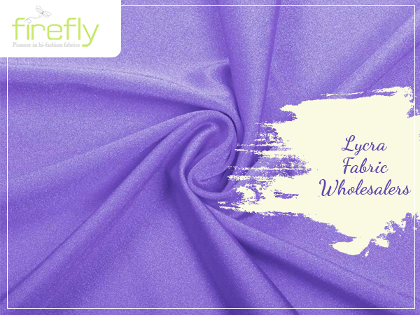 Designer Fabric Wholesalers in Kolkata , Lycra Fabric Wholesalers in Kolkata